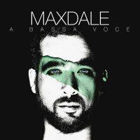 maxdale-massimiliano-dalessandro-a-bassa-voce-cover-disco